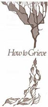 How To Grieve